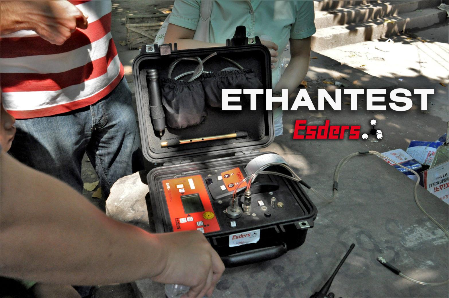 Wann wird ein Ethantest gemacht?